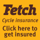 Fetch cycle insurance